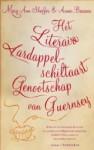 Het Literaire Aardappelschiltaart Genootschap van Guernsey - Mary Ann Shaffer