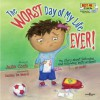 The Worst Day of My Life Ever! Book with Audio CD - Julia Cook, Kelsey De Weerd