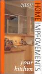 Your Kitchen: Easy Home Improvements - Stewart Walton