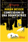 Confessioni di una squartatrice: Un caso per il commissario Barbarotti - Håkan Nesser