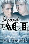 Second Act - Kaje Harper