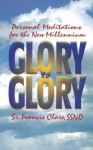Glory to Glory - Francis Clare
