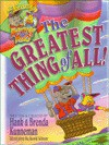 GREATEST THING OF ALL (ADVENTURES OF MUTZSPHEY & MILO) - Hank Kunneman, Brenda Kunneman, David M. Wilson