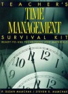 Teacher's Time Management Survival Kit: Ready-To-Use Techniques and Materials - P. Susan Mamchak, Steven R. Mamchak