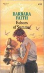 Echoes Of Summer (Silhouette Special Edition, #650) - Barbara Faith