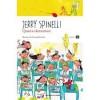 Quarta elementare - Jerry Spinelli, Nicoletta Zapponi, Vittoria Facchini