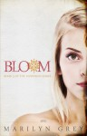 Bloom - Marilyn Grey