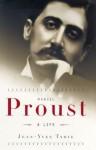 Marcel Proust - Jean-Yves Tadié, Euan Cameron
