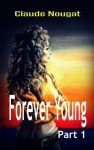 Gateway to Forever (Forever Young, #1) - Claude Nougat