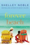Forever Beach - Shelley Noble