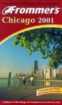 Frommer's Chicago 2001 - Craig Keller