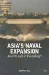 The Rise of Naval Power in Asia-Pacific - Geoffrey Till