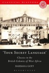 'Your Secret Language' (Classical Diaspora) - Barbara Goff