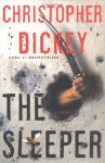 The Sleeper - Christopher Dickey