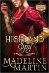 Highland Spy: Mercenary Maidens - Book One (The Mercenary Maidens Series) - Madeline Martin