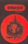 Wszystko o... Interpol - Henryk Kurta