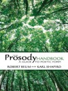 The Prosody Handbook: A Guide to Poetic Form (Dover Books on Literature & Drama) - Robert Beum, Karl Shapiro