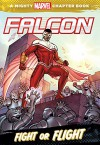 Falcon: Fight or Flight: A Mighty Marvel Chapter Book (A Marvel Chapter Book) - Chris Wyatt, Tom Grummett
