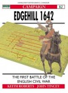 Edgehill 1642: The First Battle of the English Civil War - Keith Anthony Beverley Roberts, John Tincey