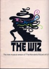"""The Wiz, The new musical version of """"The Wonderful Wizard of Oz"""" - Ken Harper"""