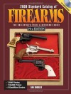 2009 Standard Catalog Of Firearms: The Collector's Price and Reference Guide - Dan Shideler
