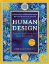 Human Design: Discover the Person You Were Born to Be - Chetan Parkyn, Becky Robbins