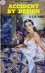 Accident by Design - E.C.R. Lorac