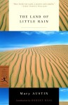 The Land of Little Rain - Mary Austin, Robert Hass
