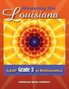 Mastering the Louisiana iLeap Grade 3 in Mathematics - Erica Day
