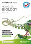 Aqa Gcse Biology for A*-C - Mike Boyle
