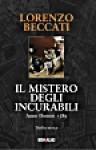 Il mistero degli Incurabili - Lorenzo Beccati