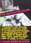 The Unexpected Salami - Laurie Gwen Shapiro