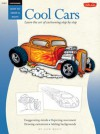 Cool Cars / Cartooning: Learn the Art of Cartooning, Step by Step - Jack Keely