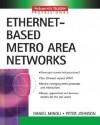 Ethernet-Based Metro Area Networks - Daniel Minoli, Peter Johnson