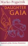 The Daughter of Gaia - Marko Pogacnik