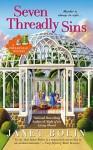 Seven Threadly Sins (A Threadville Mystery) - Janet Bolin