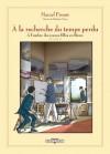 À l'ombre des jeunes filles en fleurs, Volume 2 (À la recherche du temps perdu, #3) - Stéphane Heuet, Stanislas Brézet, Marcel Proust