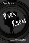 Dark Room - Paolo Ruffilli, Emanuel Di Pasquale