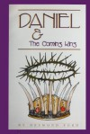 Daniel and the Coming King - Desmond Ford