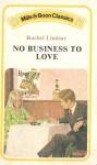 No Business To Love - Rachel Lindsay