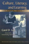 Culture, Literacy, & Learning: Taking Bloom in the Midst of the Whirlwind - Carol Lee, Linda Darling-Hammond