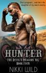 Hunter (The Devil's Dragons Motorcycle Club) (Volume 4) - Nikki Wild