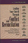 Leading Your Church Through Conflict and Reconciliation: 30 Strategies to Transform Your Ministry (Library of Leadership Development) (Book 1) - Marshall Shelley
