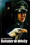 Bohater w wieży - Hans Hellmut Kirst