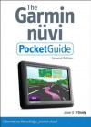 The Garmin Nuvi Pocket Guide, (2nd Edition) (Peachpit Pocket Guide) - Jason D. O'Grady