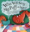 Who Will Sing My Puff-a-Bye? - Charlotte Hudson, Mary McQuillan