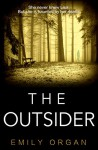The Outsider - Emily Organ