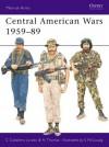 Central American Wars 1959-89 - Carlos Jurado, Nigel Thomas, Simon McCouaig