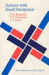 Systems with Small Dissipation - Vladimir B. Braginsky, V. P. Mitrofanov, Kip S. Thorne, Erast Gliner