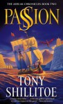 Passion (The Ashuak Chronicles, #2) - Tony Shillitoe